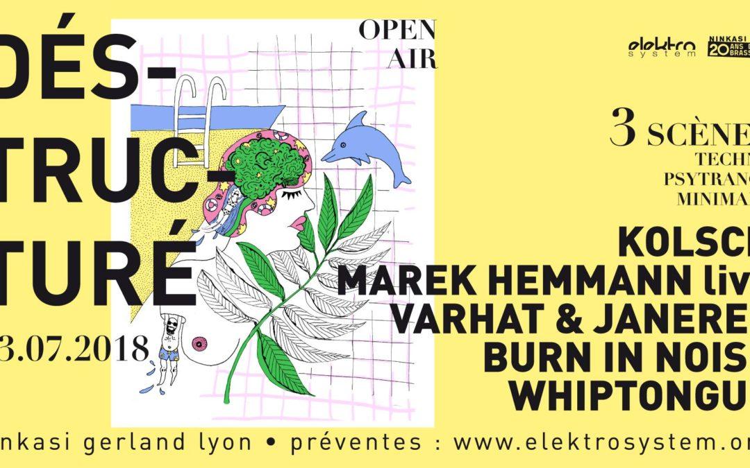 Open Air Déstructuré: Kolsch, Marek Hemmann, Varhat & Janeret