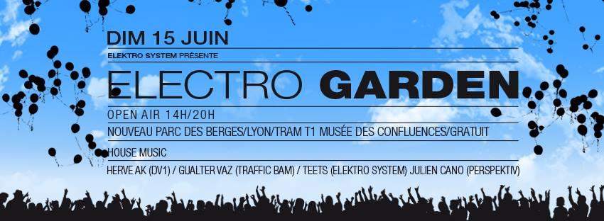 Electro Garden Open Air – Dimanche 15 Juin – Nouveau Parc des Berges
