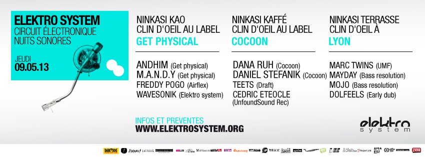 Elektro System @ Nuits Sonores 2013